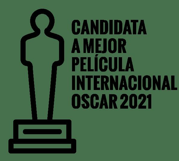 Candidata a mejor película Internacional Oscar 2021